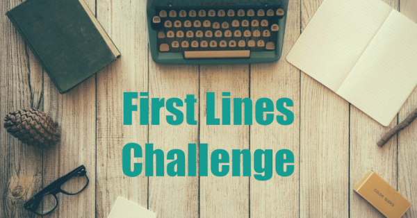 First Lines Challenge Writing Prompts